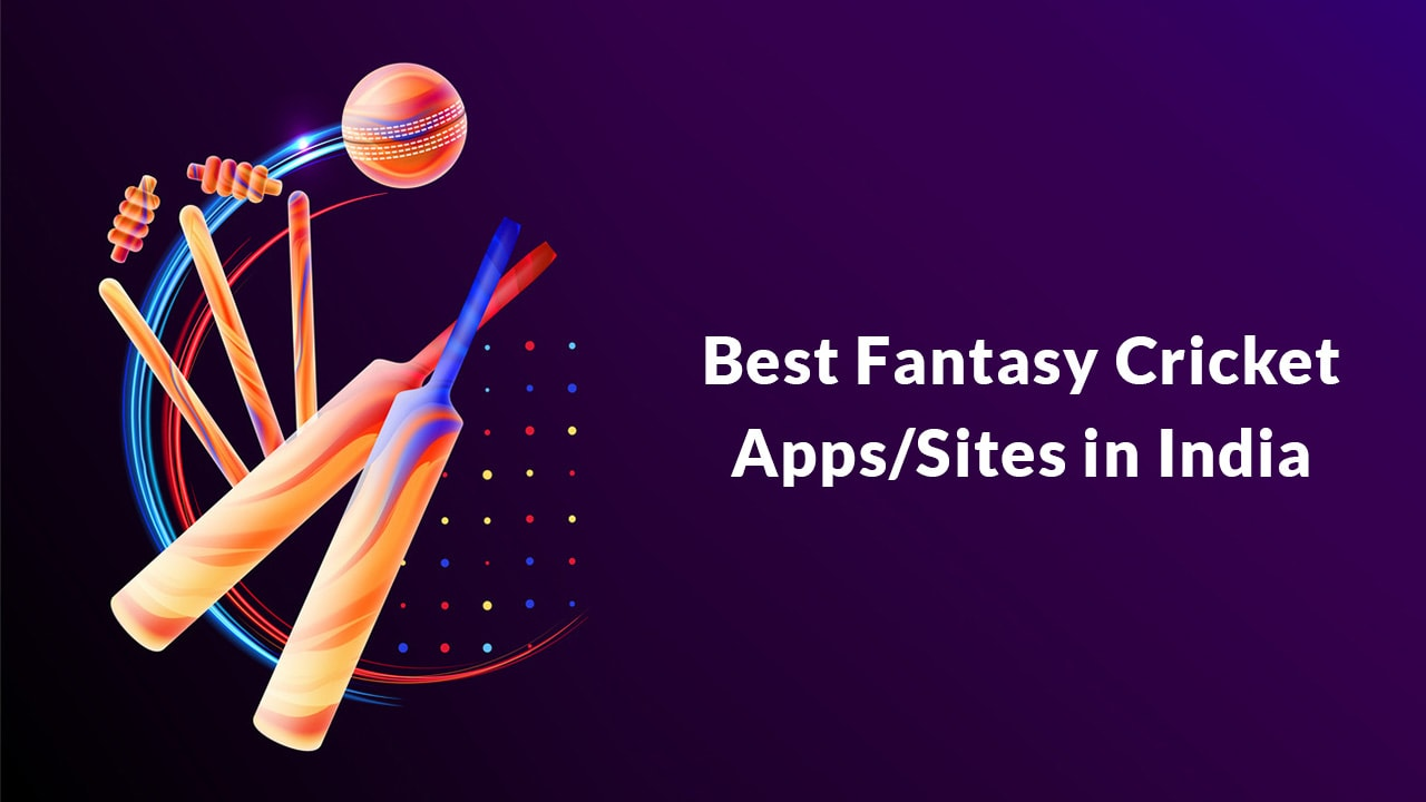 Best Fantasy Cricket Apps or Website in India